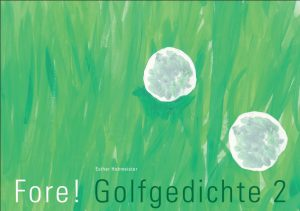 Fore! Golfgedichte 2